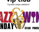 Jazz & Wine Monday u Vip Clubu